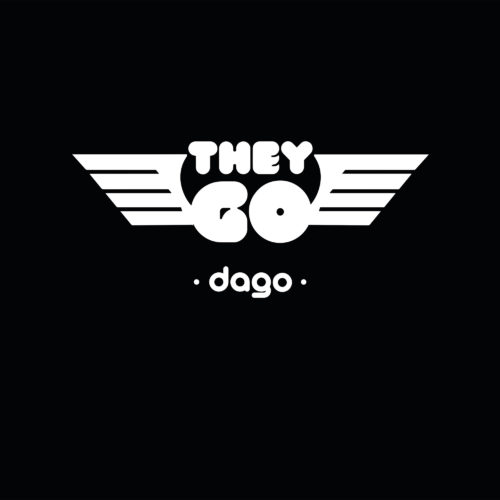 DAGO - THEY GO